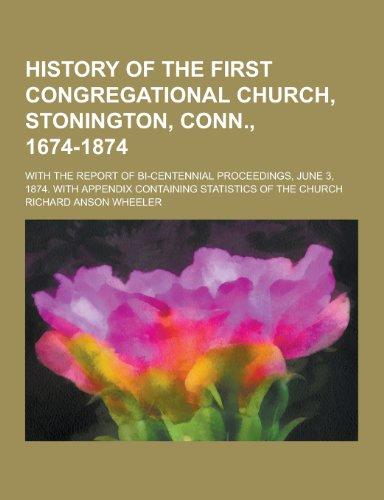 History of the First Congregational Church, Stonington,: Richard Anson Wheeler