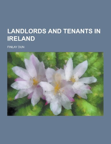 9781230346069: Landlords and Tenants in Ireland