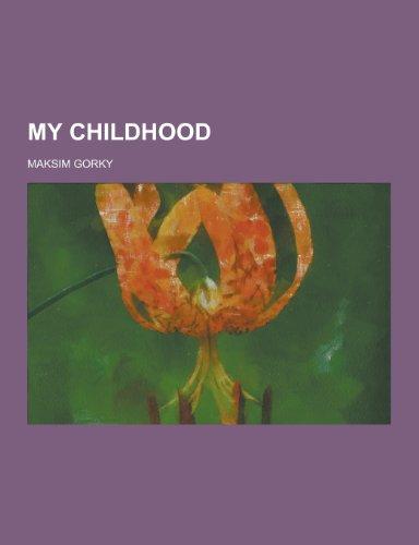 9781230346915: My Childhood