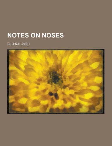 9781230347073: Notes on noses