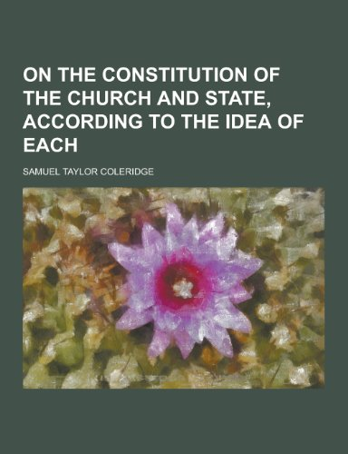 9781230347257: On the Constitution of the Church and State, According to the Idea of Each