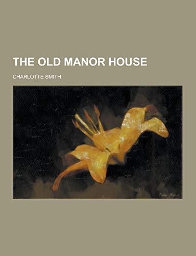 9781230350233: The Old Manor House