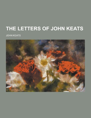 9781230351605: The Letters of John Keats