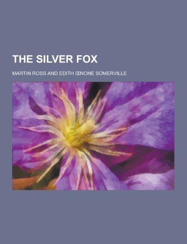 9781230352084: The Silver Fox