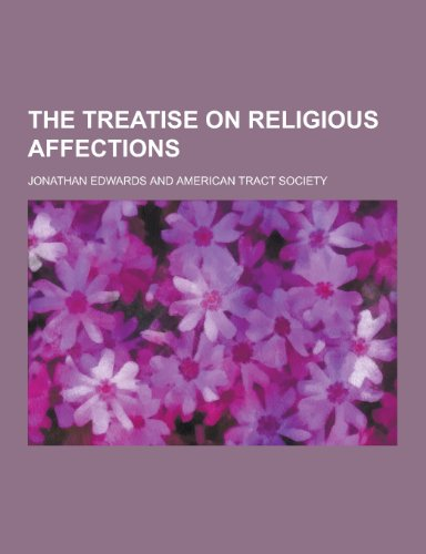 9781230352275: The Treatise on Religious Affections