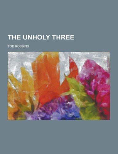 9781230352305: The Unholy Three
