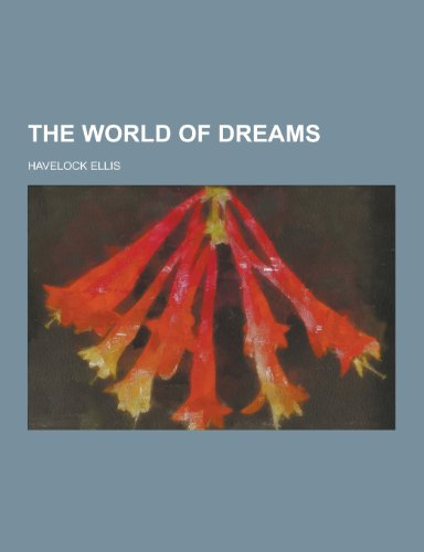 9781230352428: The World of Dreams
