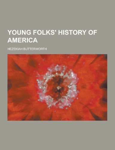 9781230353050: Young Folks' History of America