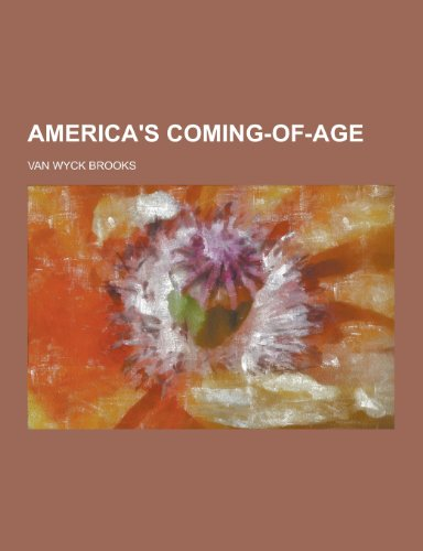9781230354064: America's Coming-Of-Age