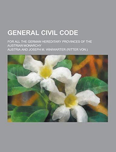 General Civil Code; For All the German: Austria