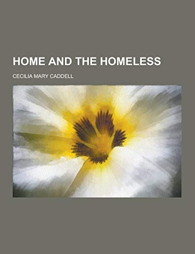 9781230356655: Home and the Homeless