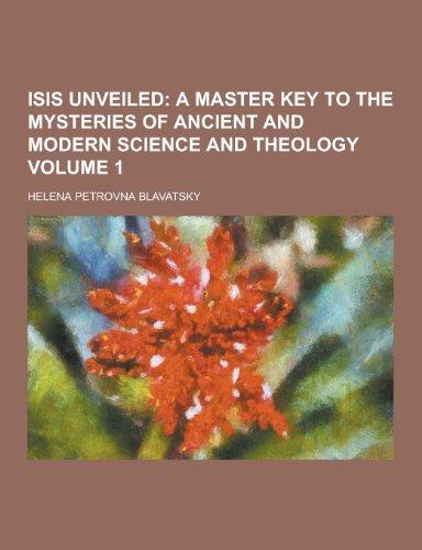 9781230356945: Isis Unveiled Volume 1