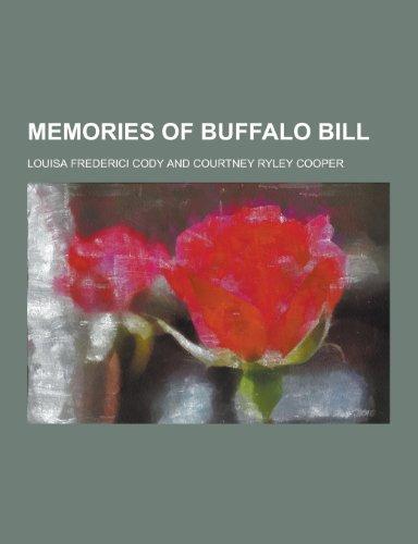 9781230357966: Memories of Buffalo Bill