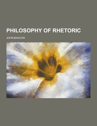9781230358970: Philosophy of Rhetoric