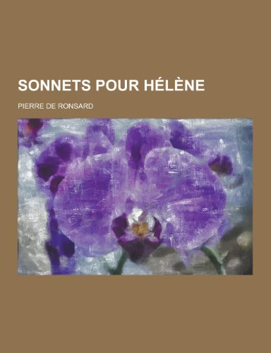 9781230359922: Sonnets Pour Helene (French Edition)