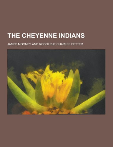 9781230360676: The Cheyenne Indians