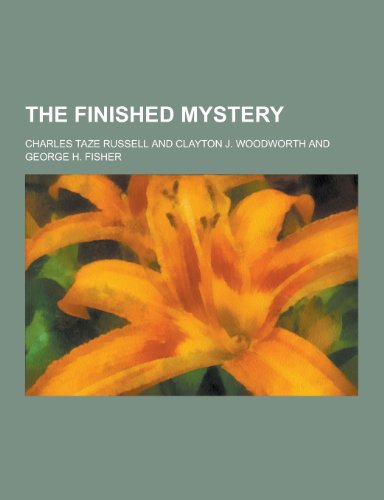 9781230360959: The Finished Mystery