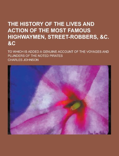 The History of the Lives and Action: Charles Johnson