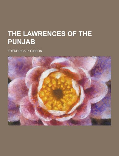 9781230361345: The Lawrences of the Punjab