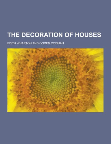 9781230362700: The Decoration of Houses
