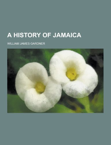 9781230365275: A History of Jamaica