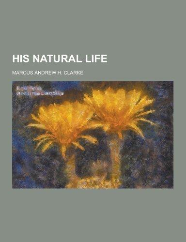 9781230368276: His Natural Life