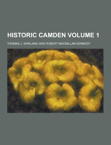9781230368290: Historic Camden Volume 1