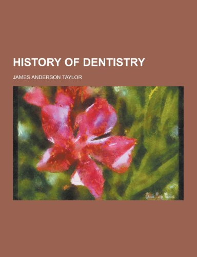 9781230368573: History of Dentistry