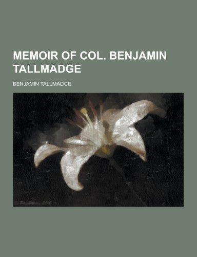 9781230370118: Memoir of Col. Benjamin Tallmadge