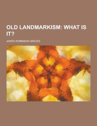 9781230370767: Old Landmarkism