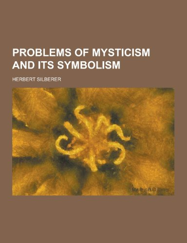 9781230371320: Problems of Mysticism and Its Symbolism