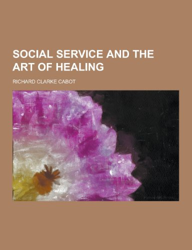 9781230372174: Social Service and the Art of Healing