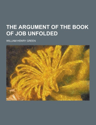 9781230372686: The Argument of the Book of Job Unfolded