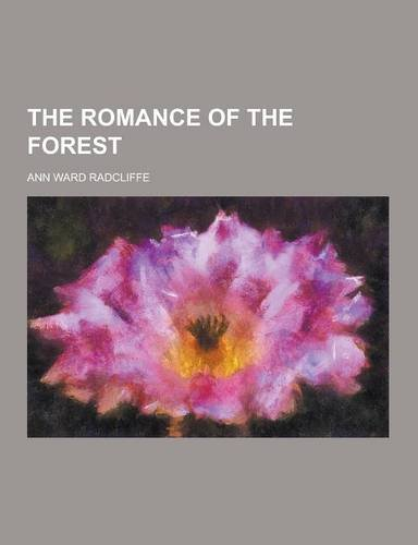 9781230374321: The Romance of the Forest