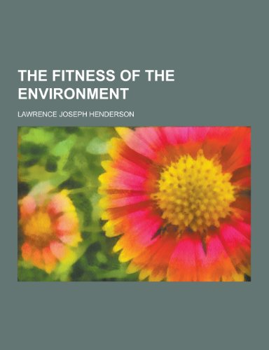 9781230375267: The Fitness of the Environment