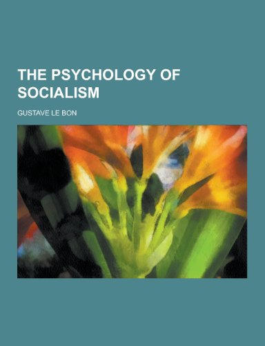 9781230376158: The Psychology of Socialism