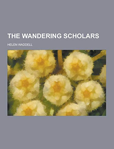 9781230376646: The Wandering Scholars