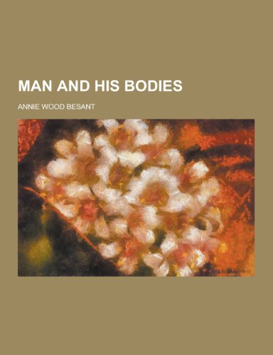 9781230382937: Man and His Bodies
