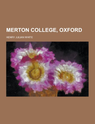 9781230383200: Merton College, Oxford
