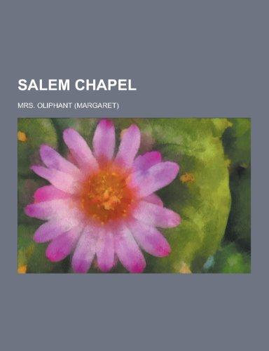 9781230384863: Salem Chapel