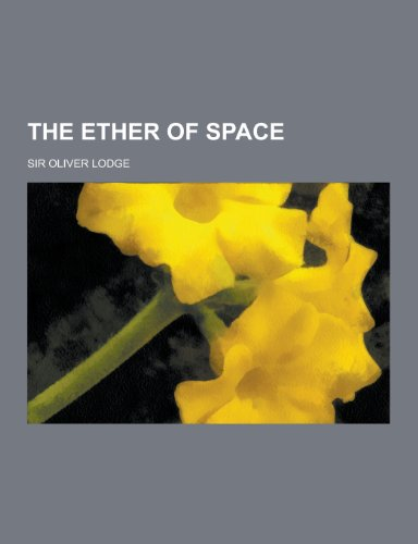 9781230386287: The Ether of Space