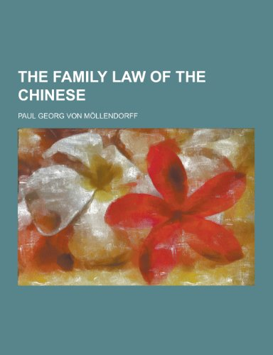 The Family Law of the Chinese (Paperback): Paul Georg Von