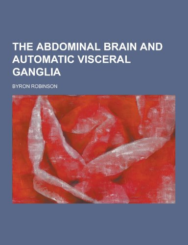 9781230387864: The Abdominal Brain and Automatic Visceral Ganglia
