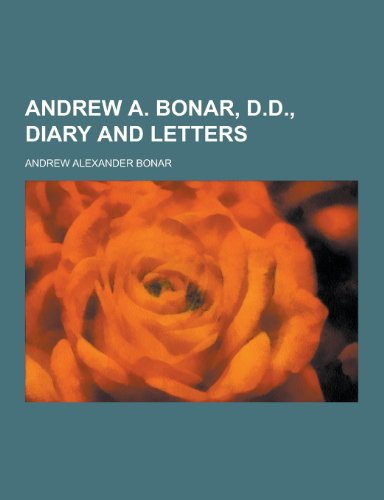 9781230390727: Andrew A. Bonar, D.D., Diary and Letters