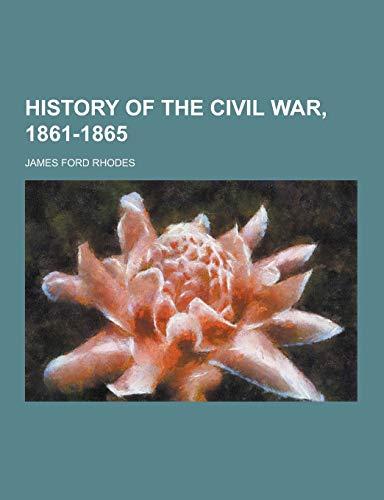 9781230394589: History of the Civil War, 1861-1865