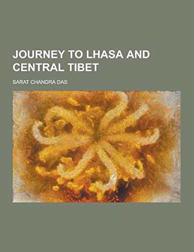 9781230395333: Journey to Lhasa and Central Tibet
