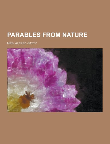 9781230397375: Parables from Nature