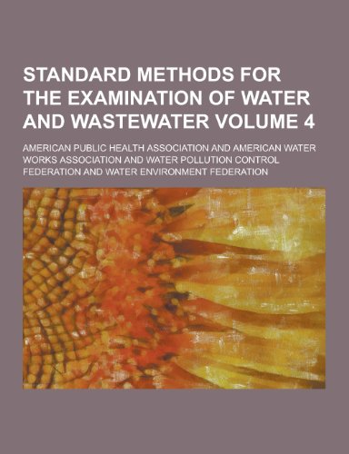 Standard Methods for the Examination of Water: American Public Health