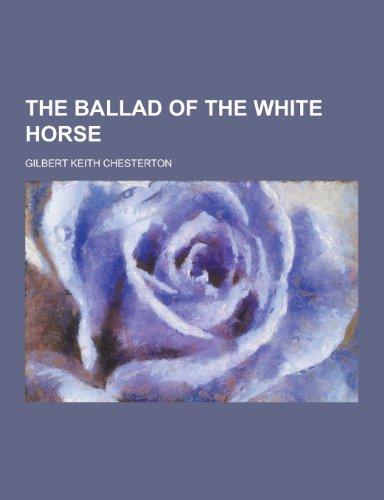9781230399201 The Ballad Of The White Horse Abebooks G K