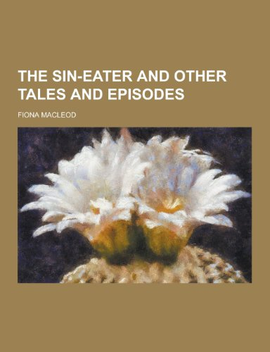 9781230401966: The Sin-Eater and Other Tales and Episodes